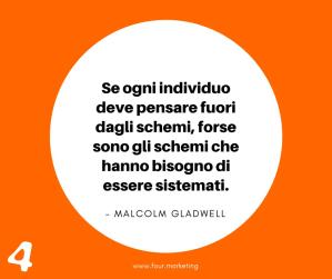 FOUR.MARKETING - MALCOLM GLADWELL