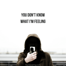 you don't know what i'm feeling1