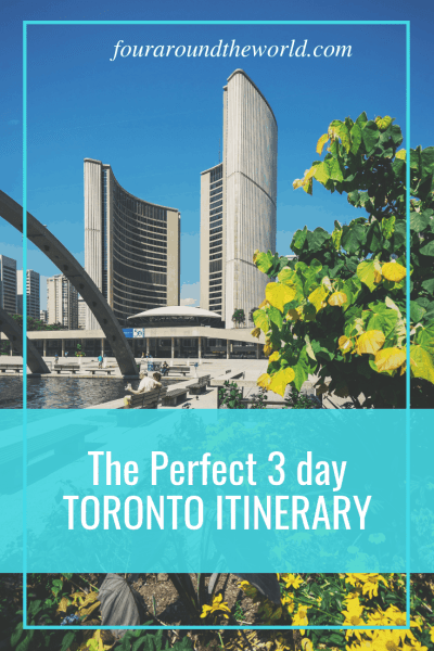 The best 3 day Toronto Itineary