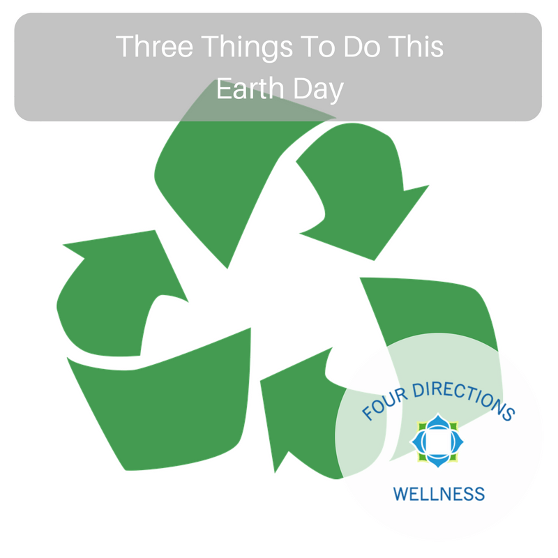 Three Things To Do This Earth Day