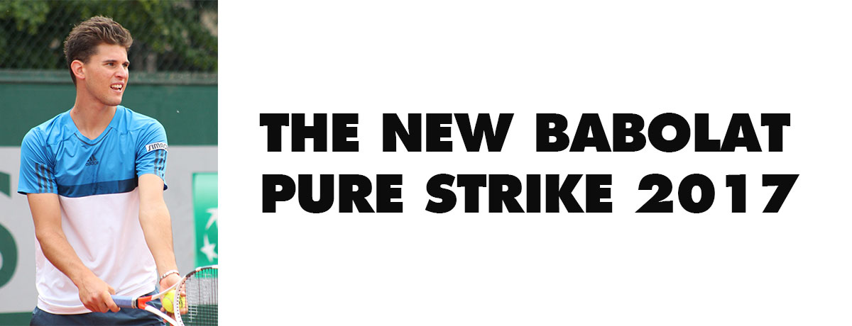 the-new-babolat-pure-strike-2017-racuqet-from-dominic-thiem