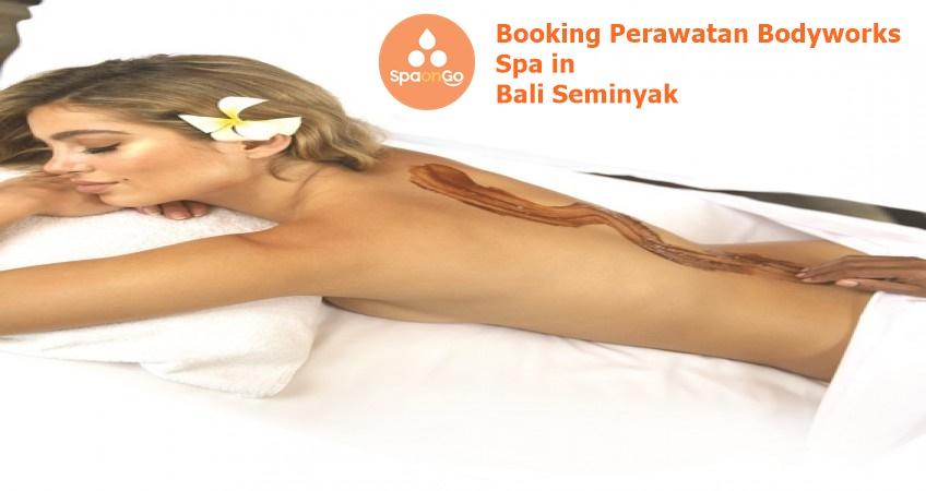 Booking Perawatan Bodyworks Spa in Bali Seminyak