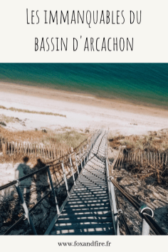 les immanquables du bassin d'arcachon