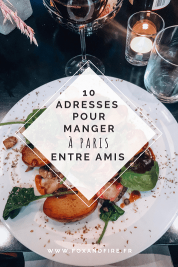 Où manger à Paris entre amis ?