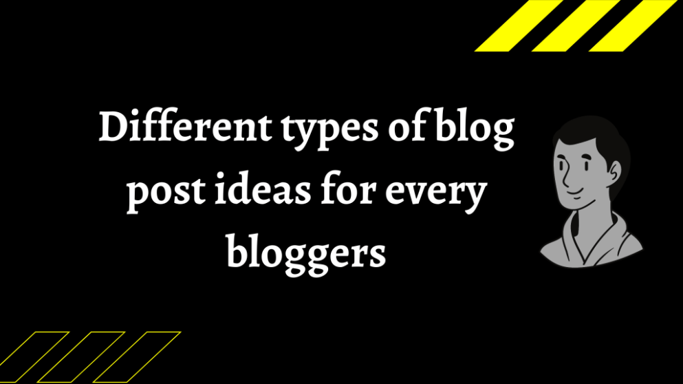 some different unique types of blog post ideas to write in your next blog