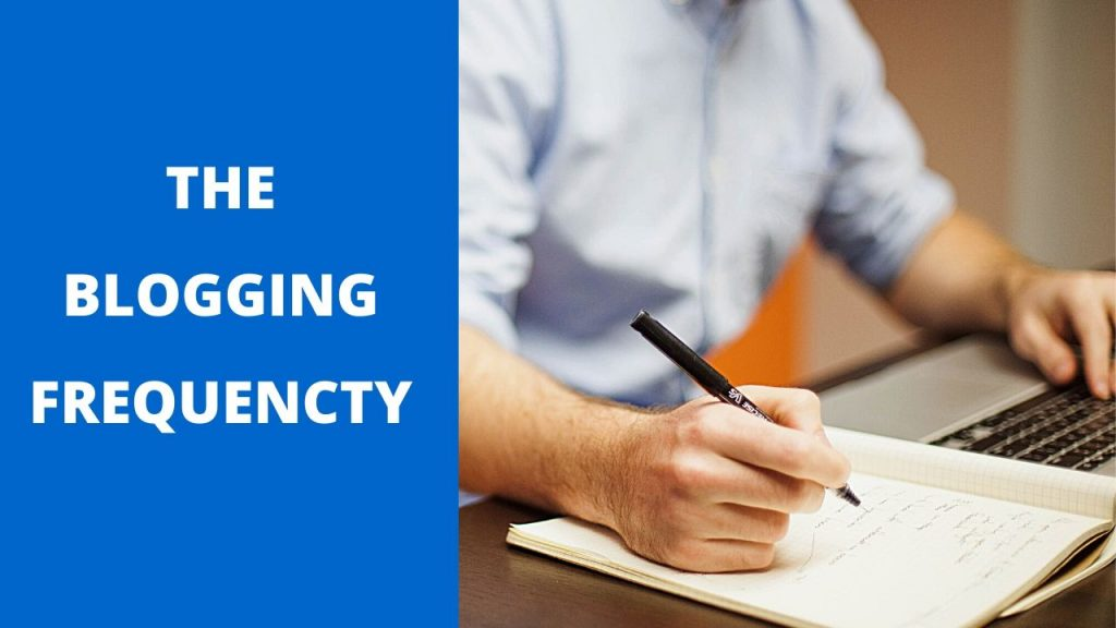 How often you shouldpost a blog - blogging frequency