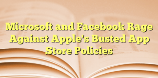 Microsoft and Facebook unhappy with Apple's store policy