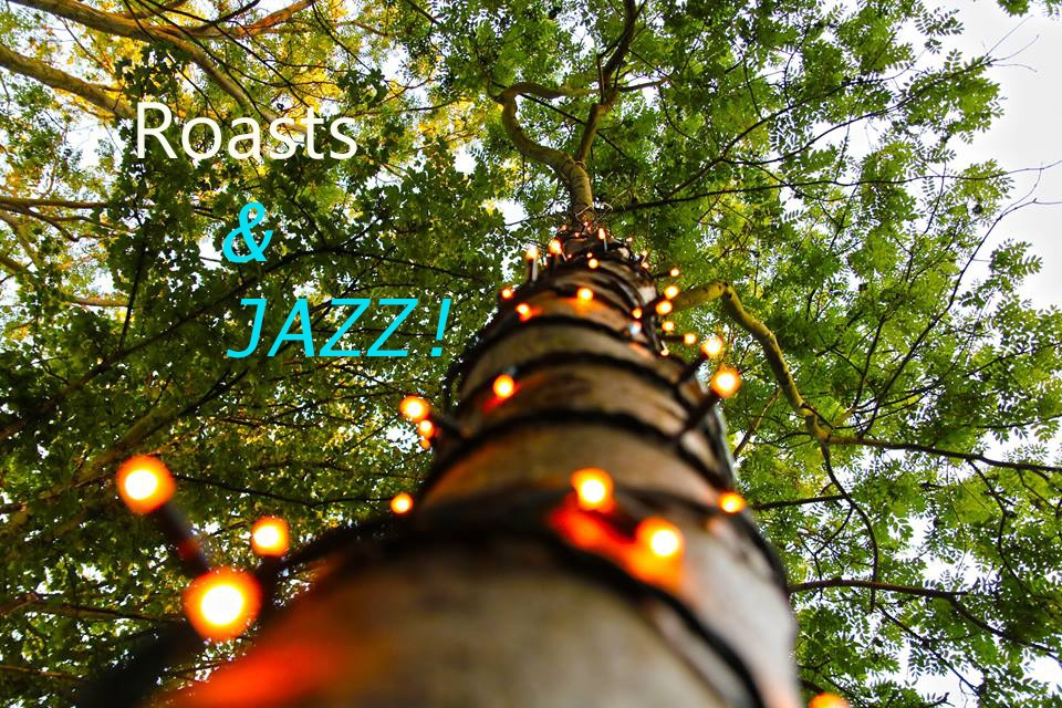 Roasts and Live Jazz