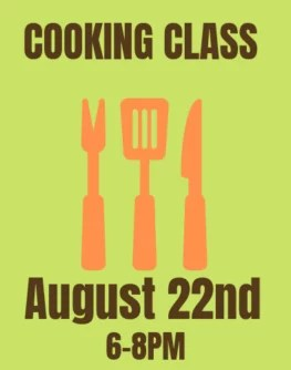 August 22nd Farmer and Foodie Cooking Class