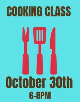 October 30th Farmer and Foodie Cooking Class