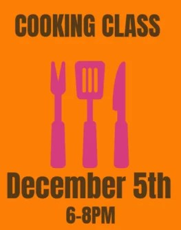 December 5th Farmer and Foodie Cooking Class