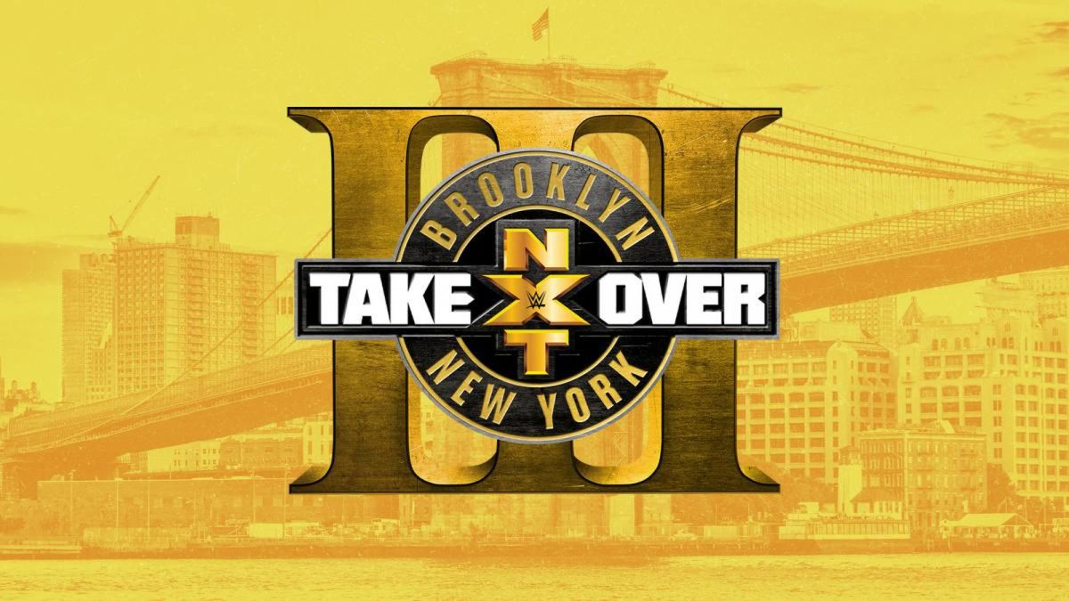 NXT TakeOver: Brooklyn III Preview