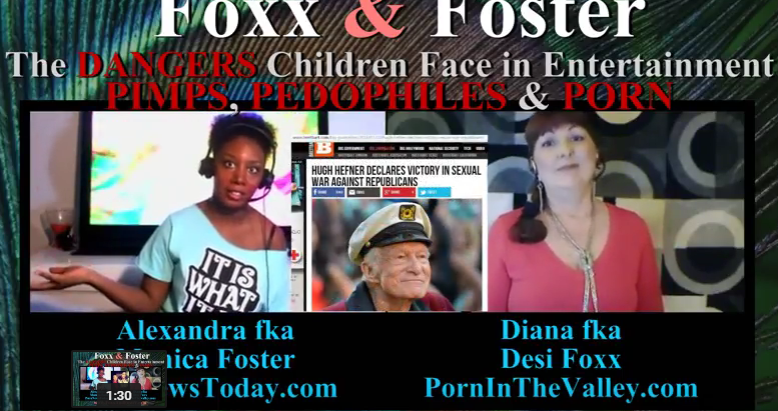 Foxx and Foster: The Dangers Children Face: Pimps, Pedophiles and Porn
