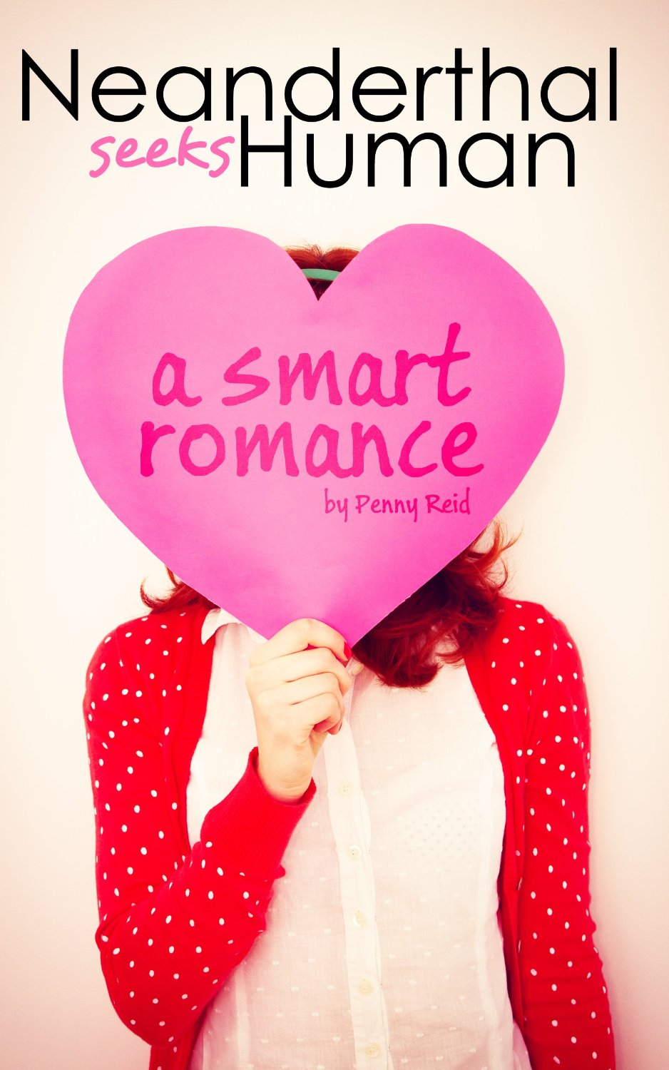 Neanderthal Seeks Human: A Smart Romance Book Cover