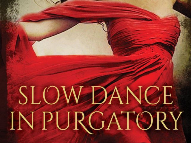 Review: SLOW DANCE IN PURGATORY
