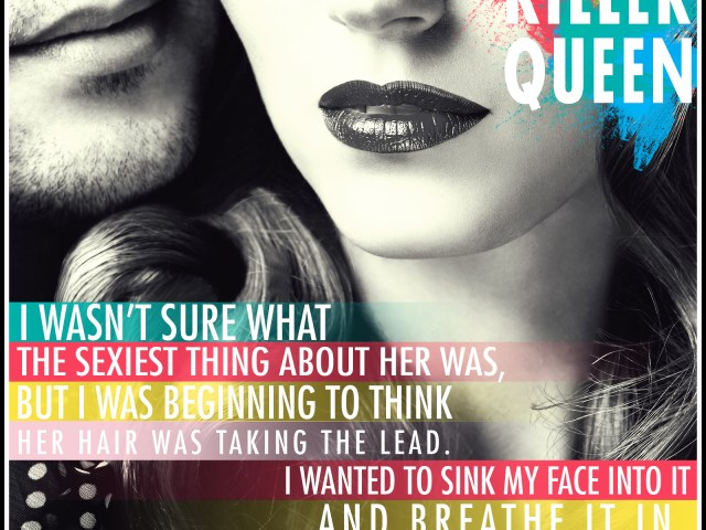 Killer Queen by @LHCosway {TEASER #4} @shhmomsreading