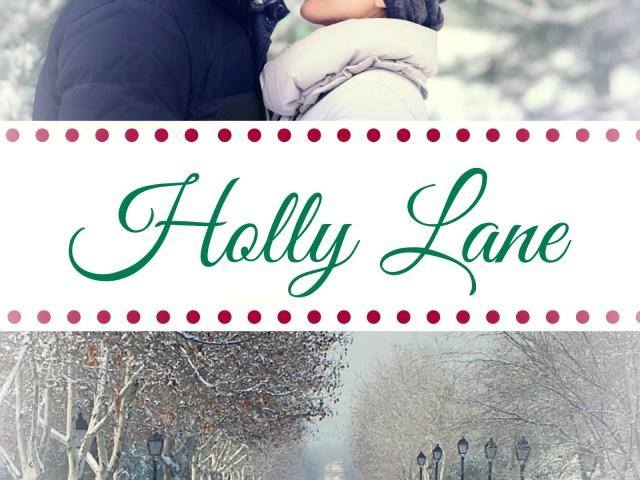 Holly Lane by @JBMorgan8  {cover reveal}