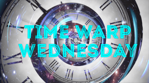 time warp wednesday