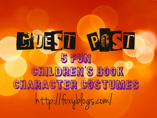 5 Fun Children's Book Character Costumes {guest post}