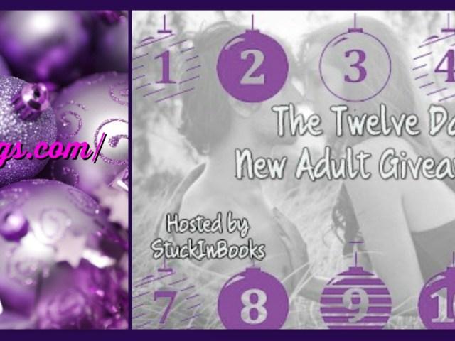 Twelve Days of New Adult Giveaway Hop  {@Kris10Callihan}