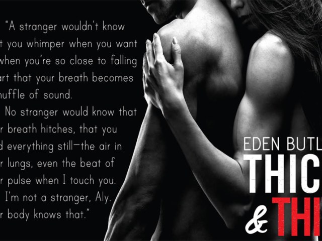 Release Tour ~ Thick & Thin by @EdenButler_