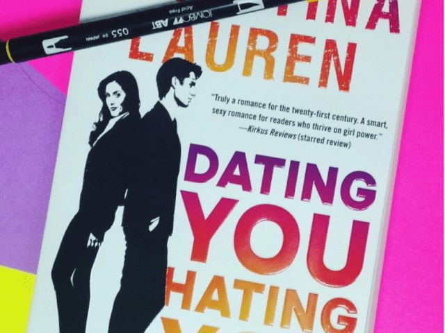 Happy Release Day~ DATING YOU HATING YOU by Christina Lauren | @GalleryBooks #5stars