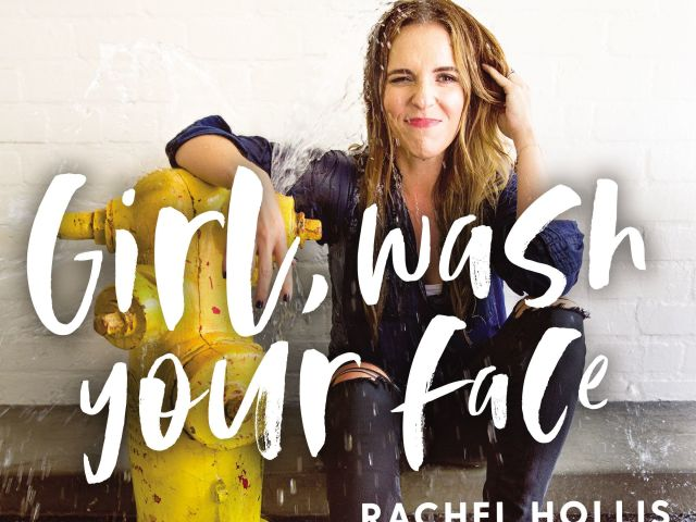 Review: Girl, Wash Your Face by Rachel Hollis #girlwashyourface