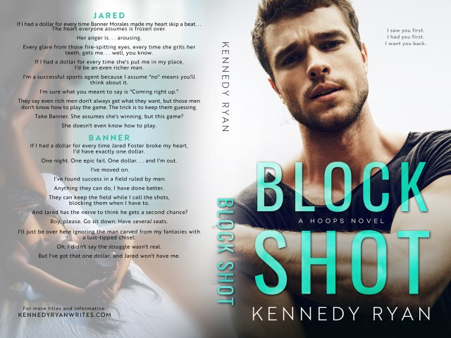 BLOCK SHOT by Kennedy Ryan #giveaway #excerpt #review #LOVE
