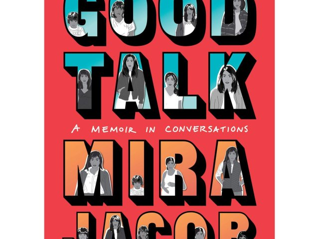 Review: Good Talk by Mira Jacob
