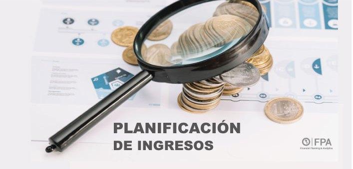 planificación de ingresos