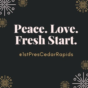 graphic of Peace. Love. Fresh Start.