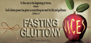 BLOG LENT - Gluttony