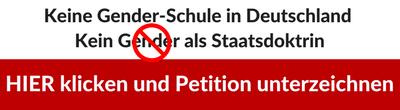 Petition Kein Gender als Staatsdoktrin