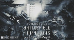 BATTLEFIELD 4:トップ10プレイ最新作! 7:15が痺れる(3本)