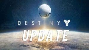 『Destiny(デスティニー)』-アップデート-パッチ-ホットフィックス-update