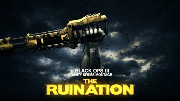 """CoD:BO3:グラビティースパイクだらけの虐殺モンタージュ """"THE RUINATION"""""""