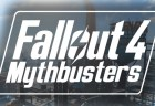 Fallout4 mythbusters