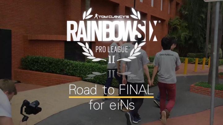 レインボーシックス シージ: eスポーツプロリーグ シーズン3ファイナルの日本チーム「eiNS」密着ドキュメンタリー前篇