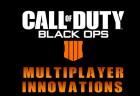 『CoD:BO4』は「マルチプレイヤーを革新する」
