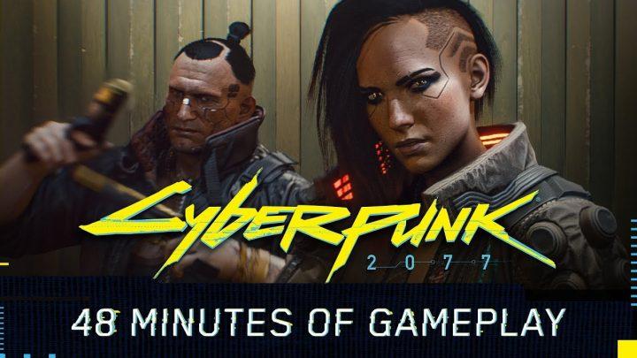 『Cyberpunk 2077(サイバーパンク2077)』のプレイ映像が初公開、ミッション・戦闘・カスタマイズの48分