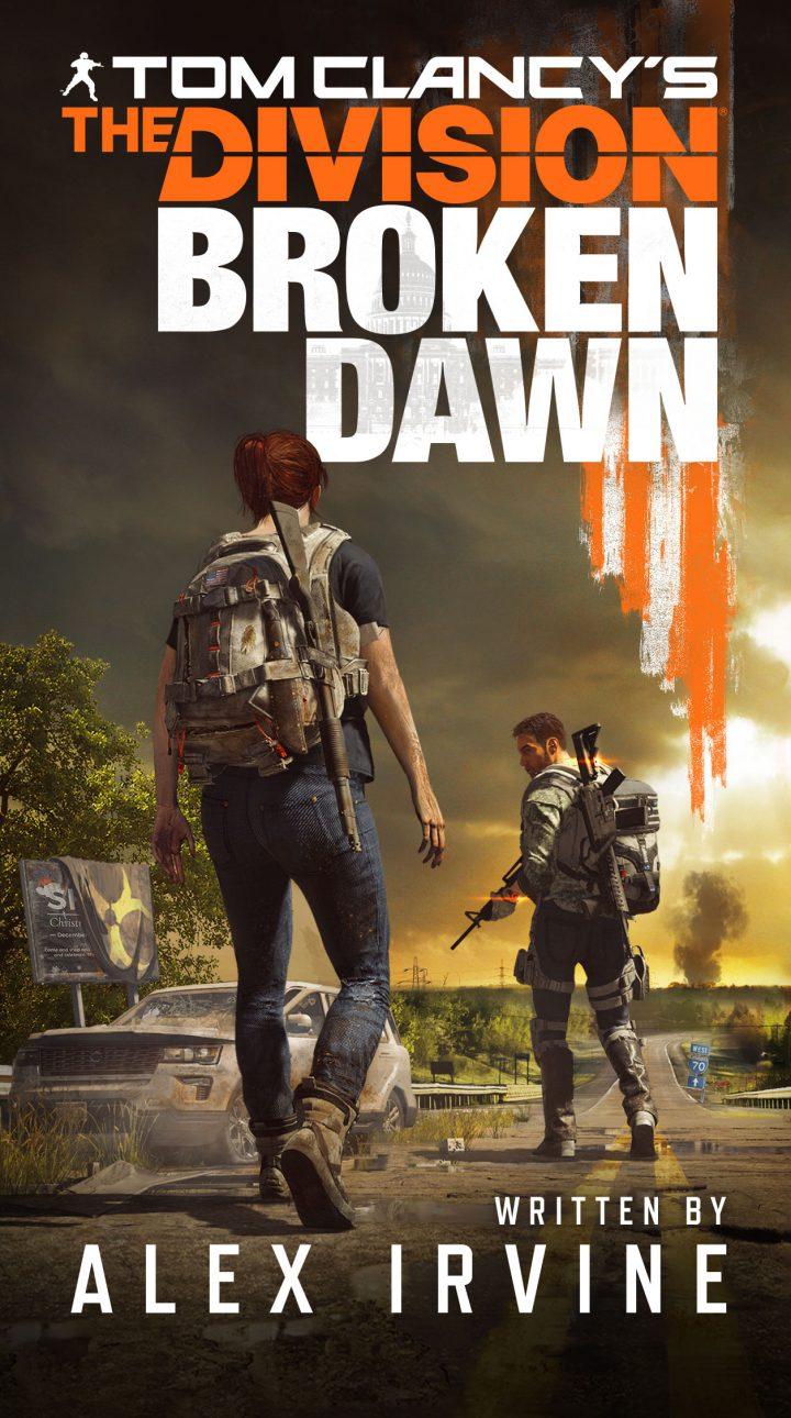 『ディビジョン』と『ディビジョン2』をつなぐ公式小説「ディビジョン ブロークン・ドーン」が3月発売