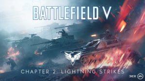 BF5:BFV「チャプター2:電撃の洗礼」パッチノート公開