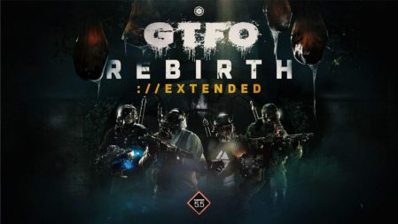 ハードコアホラーFPS 『GTFO』:Rundown #005 の拡張版「Rebirth://EXTENDED」配信/早期アクセスは2021年内に終了予定