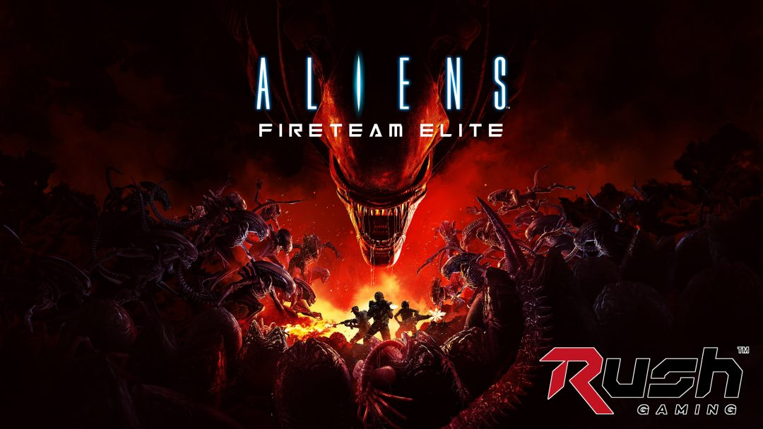 『Aliens: Fireteam Elite』を Rush Gamingが配信、本日21時ごろ開始