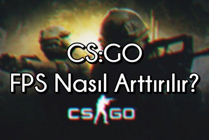 CSGO için FPS Arttırma yöntemleri