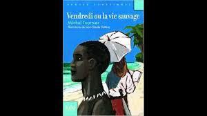 Resumer Du Livre Vendredi Ou La Vie Sauvage Nosdevoirs Fr