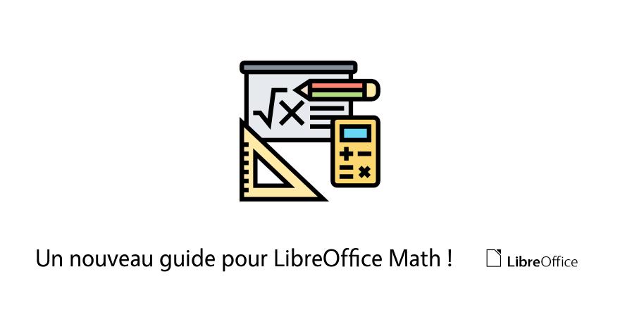 Un nouveau guide pour LibreOffice Math