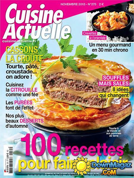 Cuisine Actuelle  Novembre 2013 No 275  Download PDF magazines  French Magazines Commumity