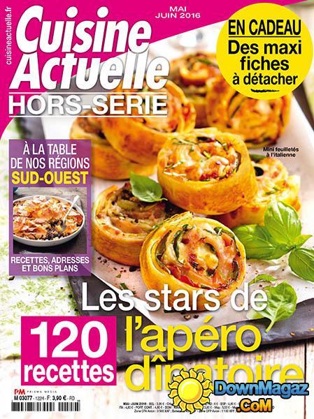 Cuisine Actuelle HorsSrie  MaiJuin 2016 No 122  Download PDF magazines  French