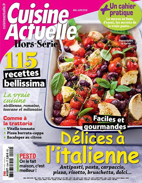 Cuisine Actuelle HorsSrie  MaiJuin 2018 No 134  Download PDF magazines  French
